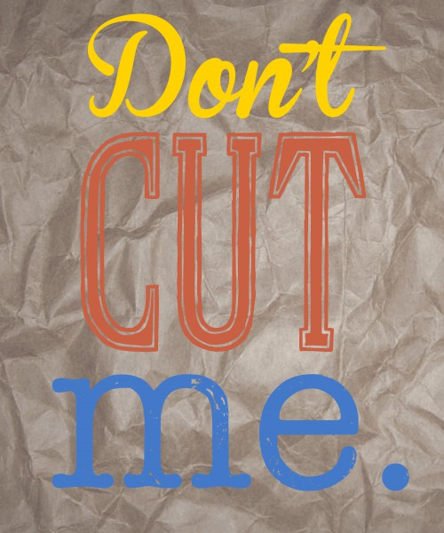 dontcutme