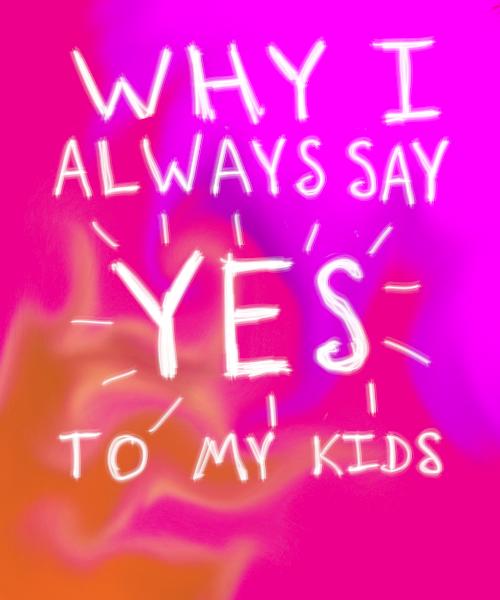 WhyISayYes